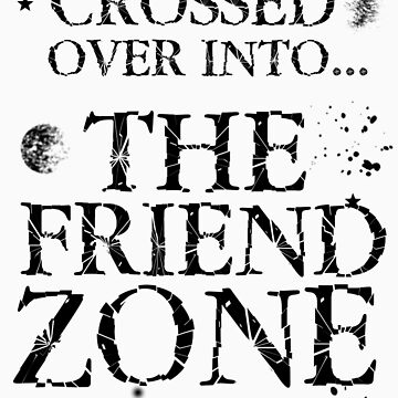 The Friend ZONE by beggr