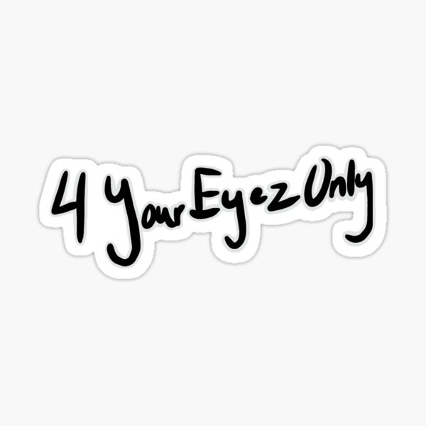 J Cole 4 your eyes only Sticker