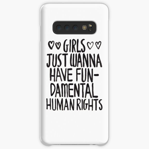 Girls Just Wanna Have Fun(damental Human Rights) Samsung Galaxy Snap Case