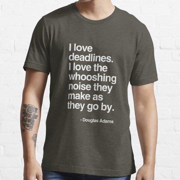 Douglas Adams Deadline Lover Essential T-Shirt