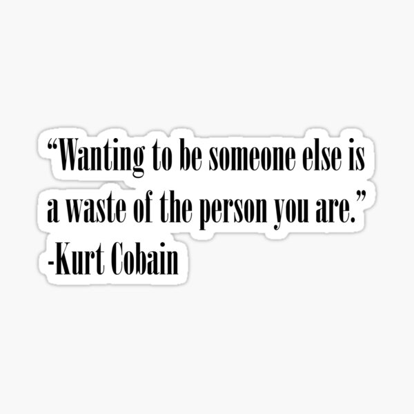 Citation de Kurt Cobain Sticker