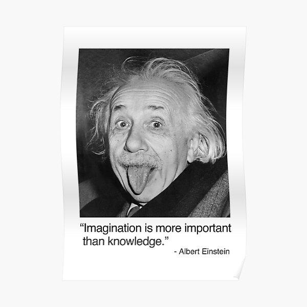 L'imagination est plus important que la connaissance. Poster