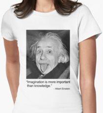 Camiseta entallada para mujer La imaginación es más importante que el conocimiento.