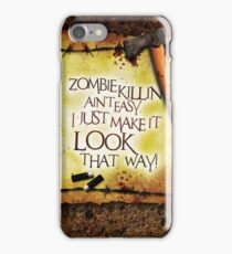 Zombie Killin' Ain't Easy iPhone Case/Skin
