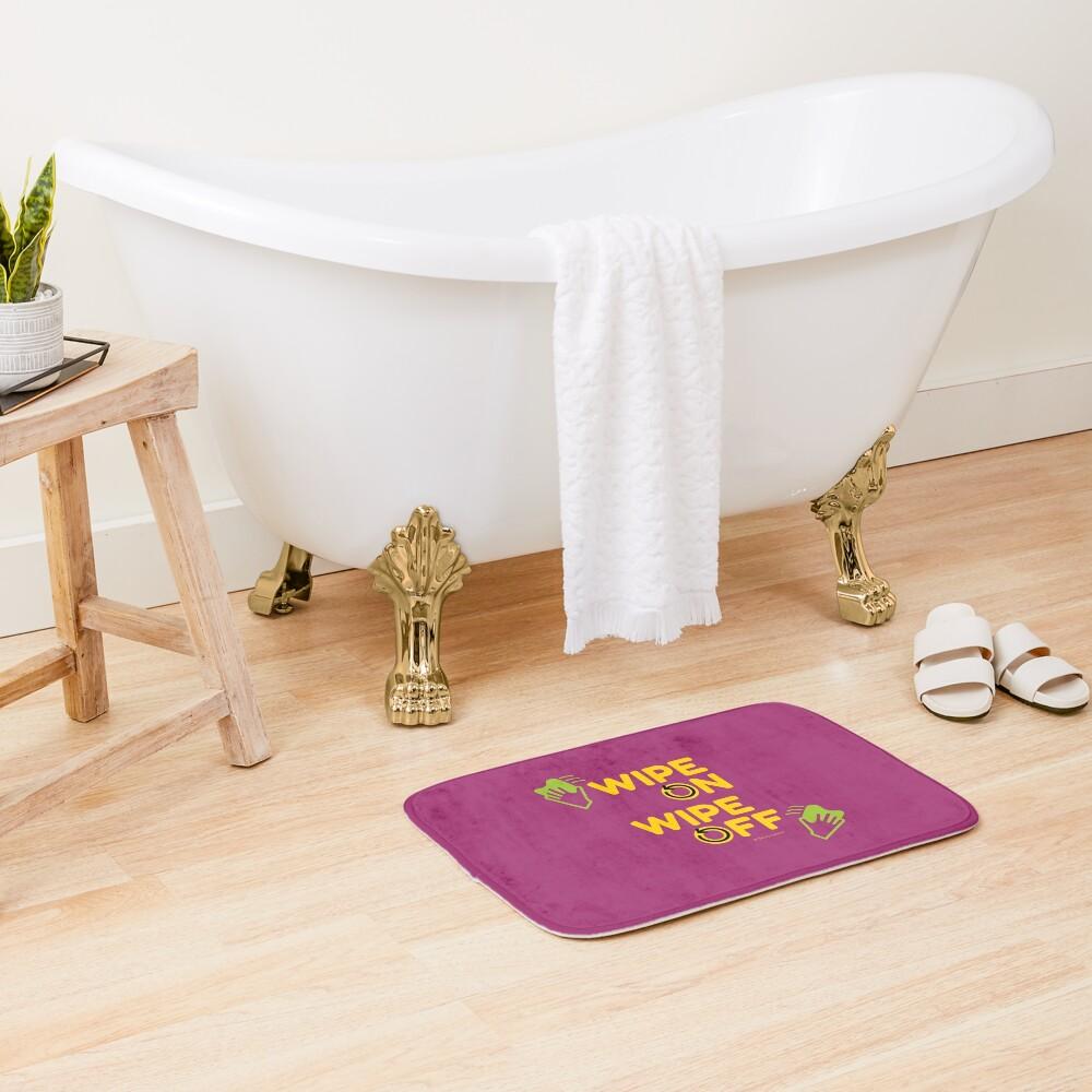 Wipe On Wipe Off, Housekeeping Humor  Bath Mat