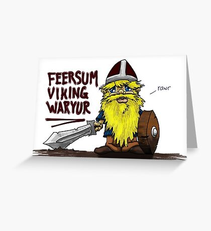 Feersum Viking Waryur Greeting Card