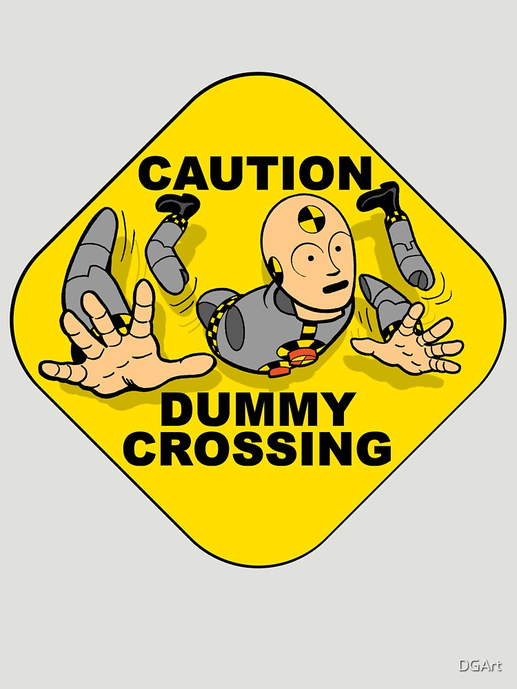 Crash Test Dummies - Caution Dummy Crossing - Gray Dummy by DGArt