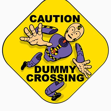 Crash Test Dummies - Caution Dummy Crossing - Purple Dummy by DGArt