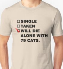 Die Alone With 72 Cats T-Shirt