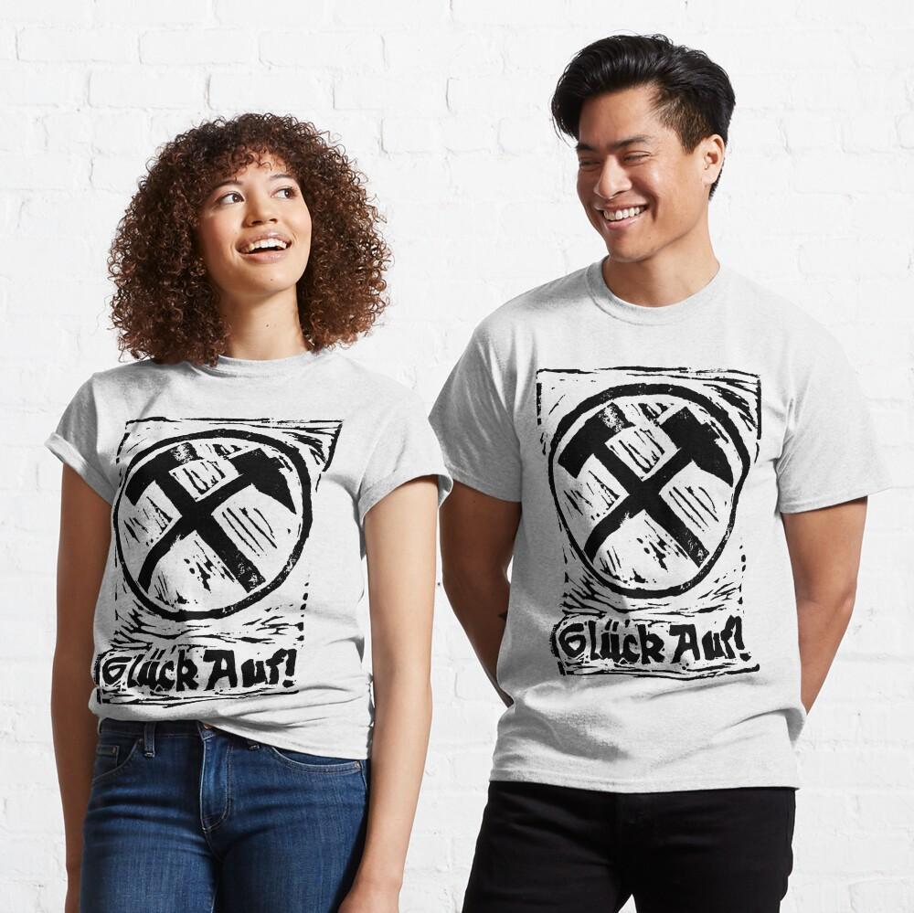 Glück Auf! Classic T-Shirt