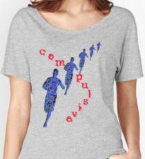 compulsive runner Women's Relaxed Fit T-Shirt