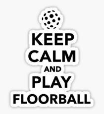 Keep calm and play Floorball Sticker