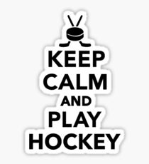 Keep calm and play Hockey  Sticker