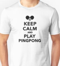 Keep calm and play Ping Pong T-Shirt