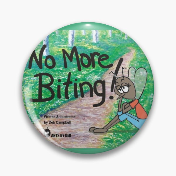 No More Biting! by Ants by Deb Pin