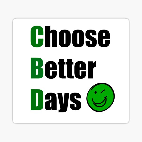 CHOOSE BETTER DAYS SMILE Sticker