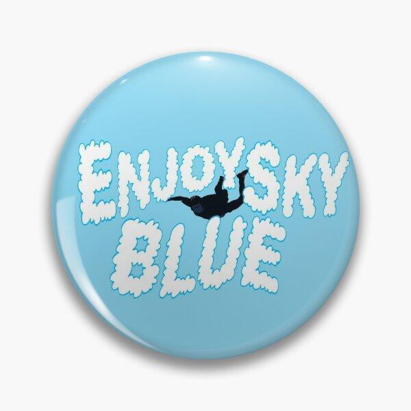 Enjoy Sky Blue Pin