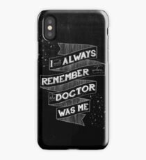 When the Doctor Was Me iPhone Case