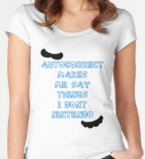 Autocorrect makes me say things I don't Nintendo. Women's Fitted Scoop T-Shirt
