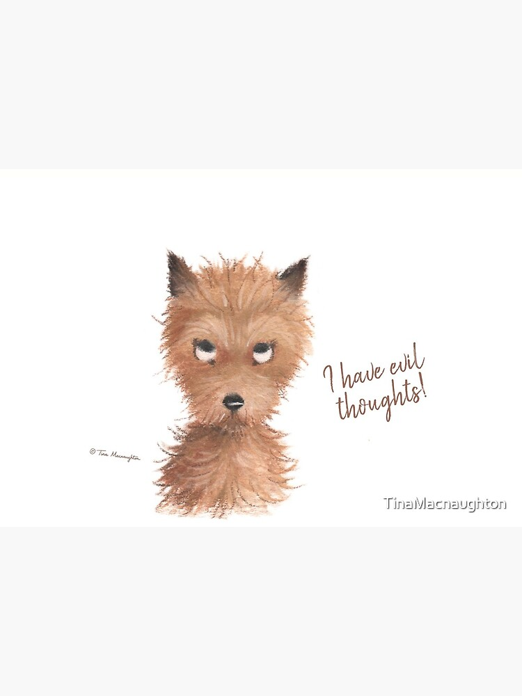"""Cheeky Puppy Dog Eyes - """"I have evil thoughts!"""" by TinaMacnaughton"""