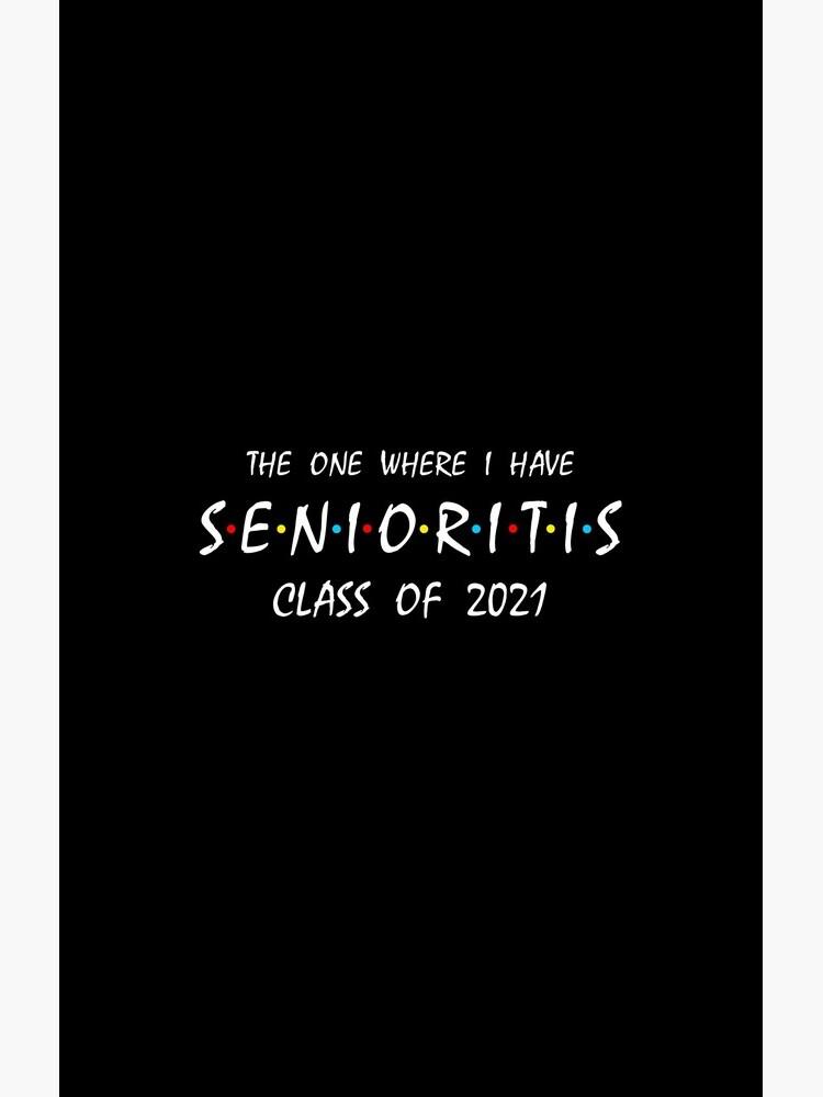 Senioritis Class of 2021 by KsuAnn