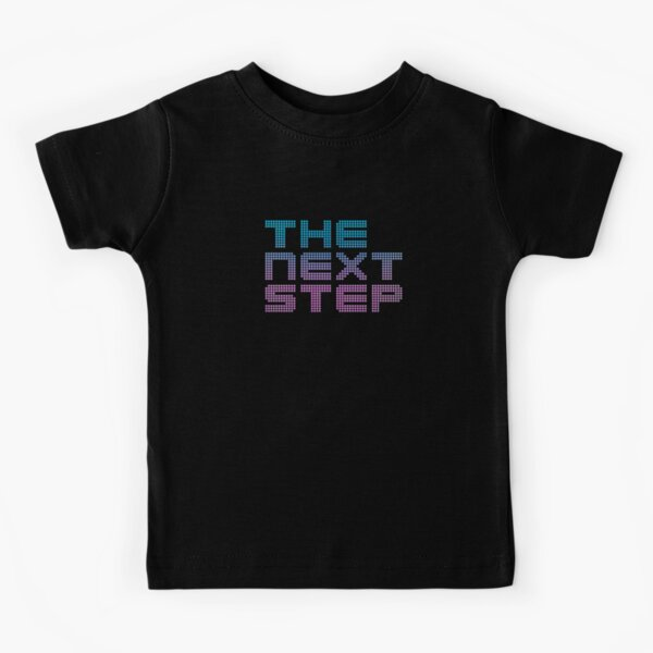 The Next Step - Teen Drama Kids T-Shirt