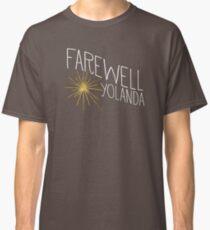 Farewell, Yolanda Classic T-Shirt