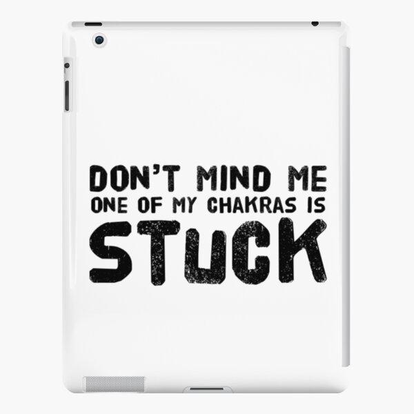 yoga - don't mind me, chakra stuck iPad Snap Case