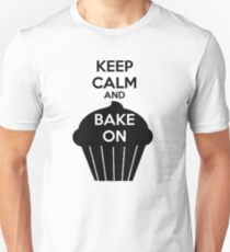 Keep Calm And Bake On Unisex T-Shirt