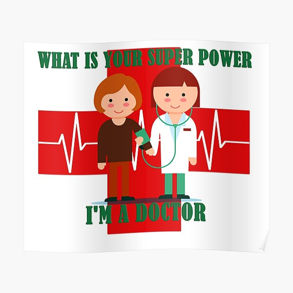 What is your super power i am a doctor Poster