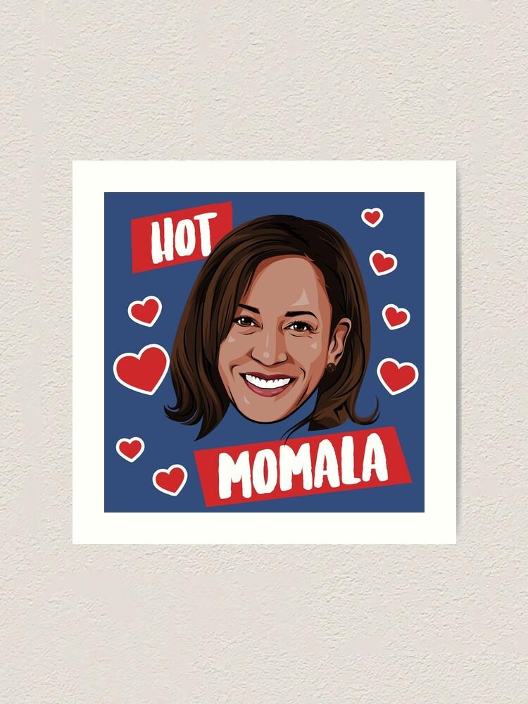 Heisse Momala Kamala Kunstdruck Von Popdesigner Redbubble