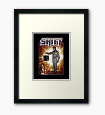 Shift! You bad mother-get back to work! Framed Print
