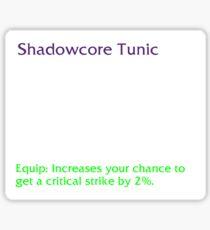 Shadowcore Tunic Sticker