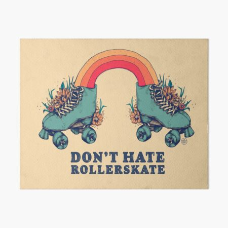Don't Hate Rollerskate - Retro 70s Illustration - Color Variation 1 Art Board Print