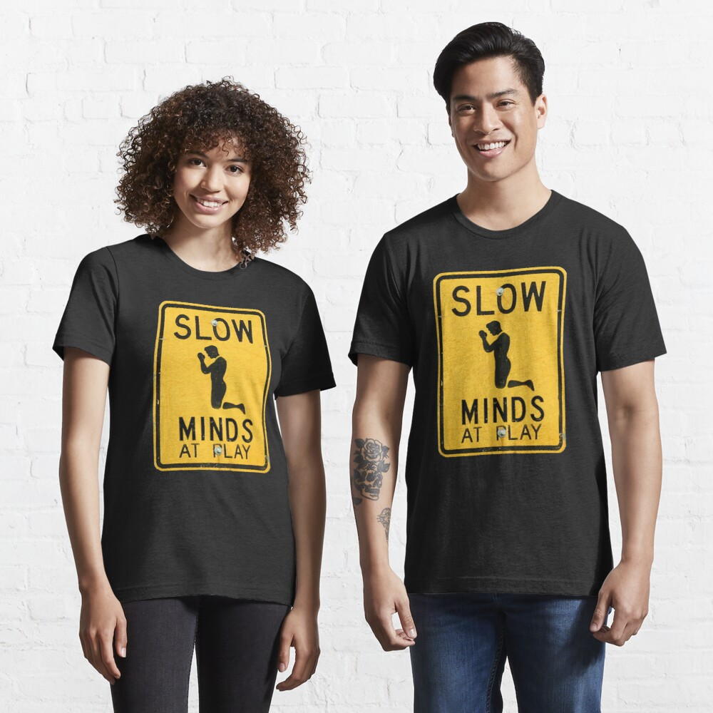 SLOW MINDS AT PLAY Essential T-Shirt