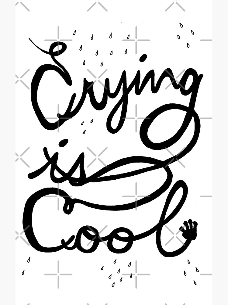 crying is cool by craftordiy