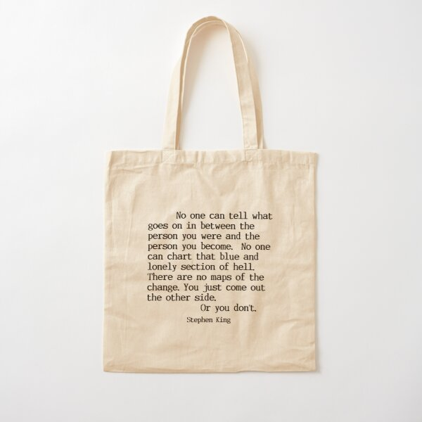 Stephen King Quote Cotton Tote Bag