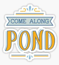 Come Along Pond Sticker