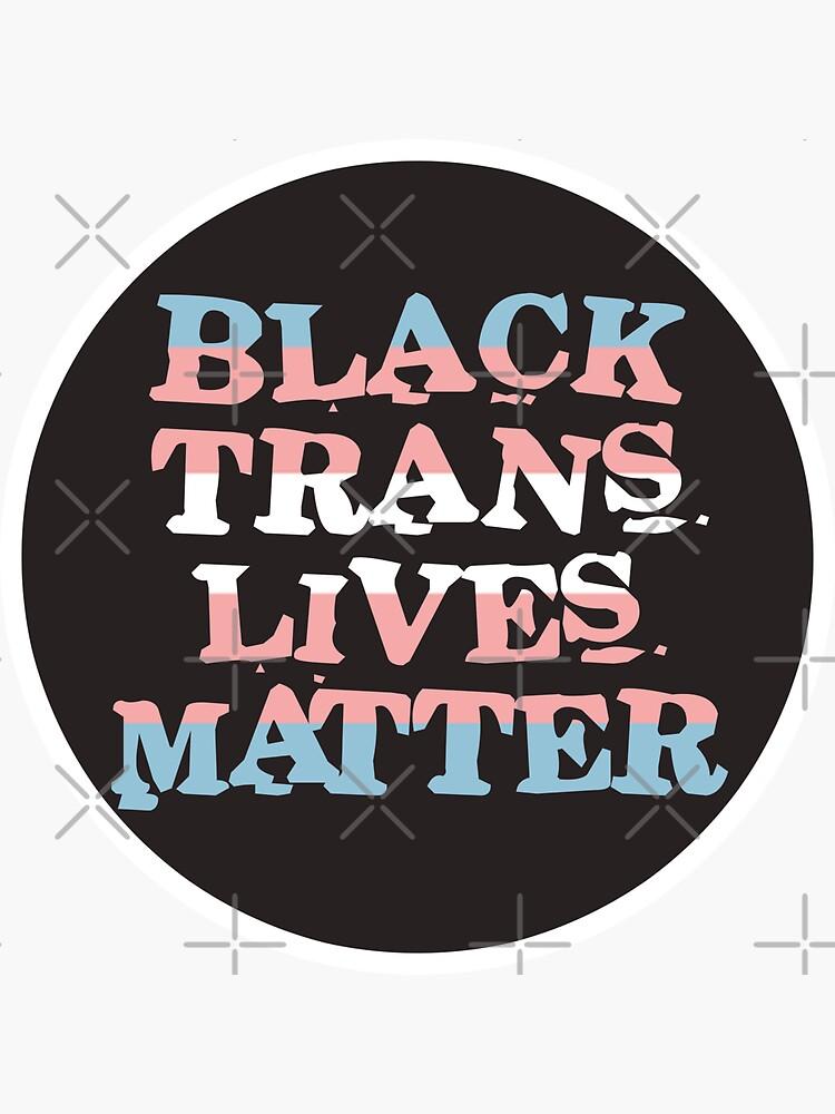 black trans lives matter by craftordiy