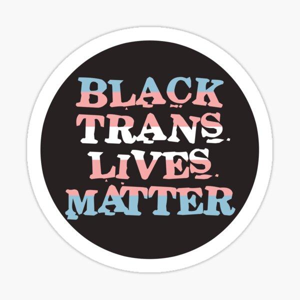 black trans lives matter Sticker