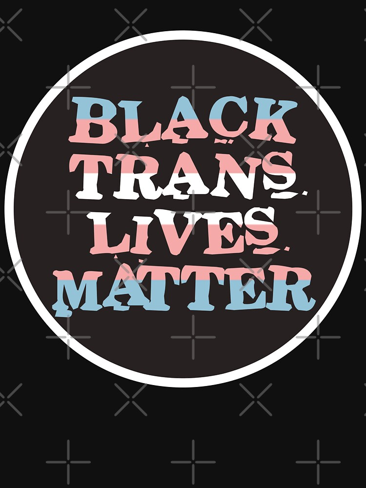 black trans lives matter by craftordiy