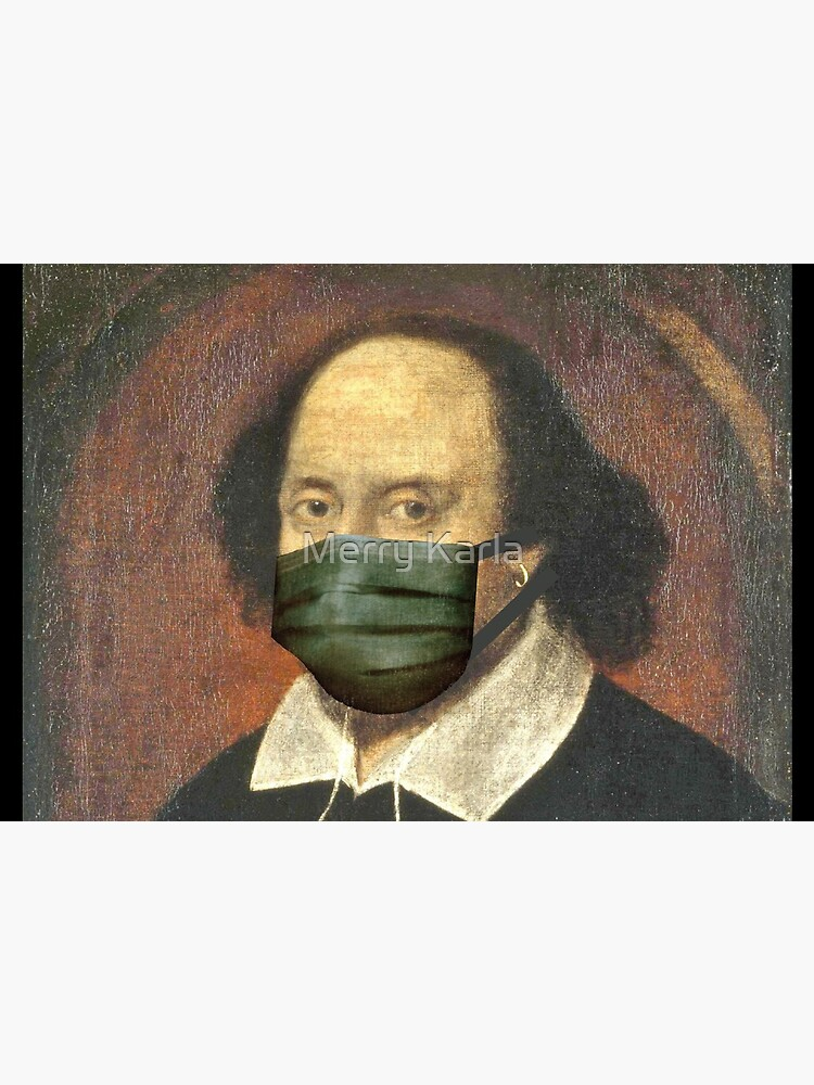 Funny Artworks of William Shakespeare With face mask Pandemic by AmimodT