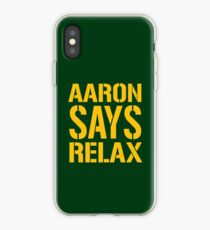 Aaron Says Relax - Green Bay iPhone Case