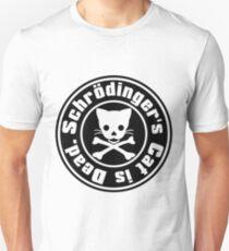 Schrödinger's Cat is Dead. T-Shirt