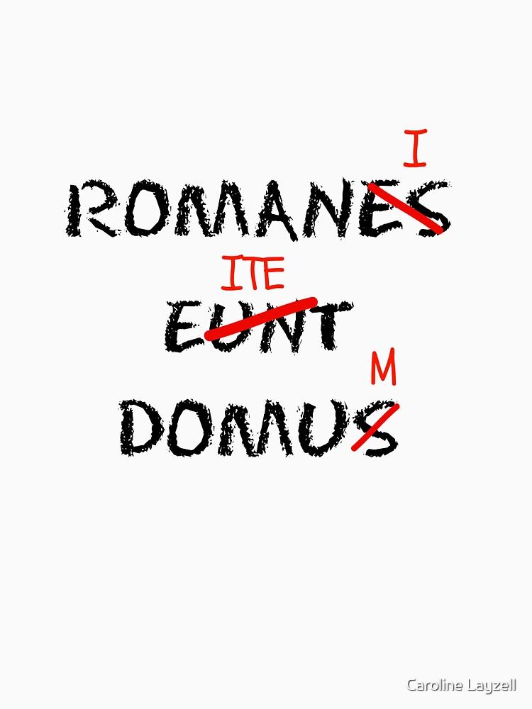 ROMANI ITE DOMUM | Unisex T-Shirt