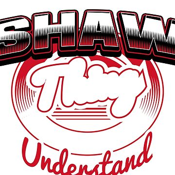 it is SHAW thing you wouldn't understand by jeremon