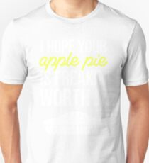 Apple Pie Life Unisex T-Shirt
