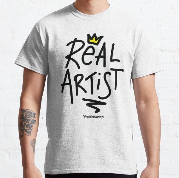 Real Artist Classic T-Shirt