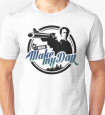 Make my day Unisex T-Shirt