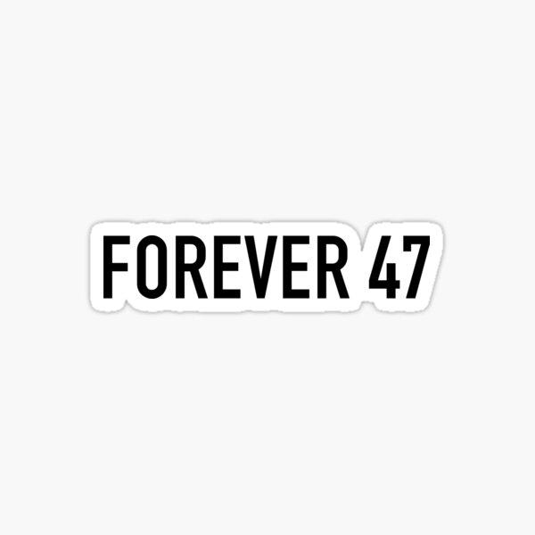 Forever 47 Sticker